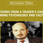 [Fast Release] Alexander Elder – Lessons From a Traders' Camp 1999