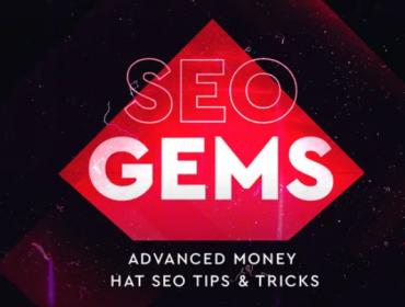SEO Gems- Advanced Money Hat SEO 2021