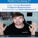 [Fast Release] Scott Hilse – Simplified Dropshipping 4.0