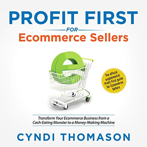 Profit First for Ecommerce Sellers