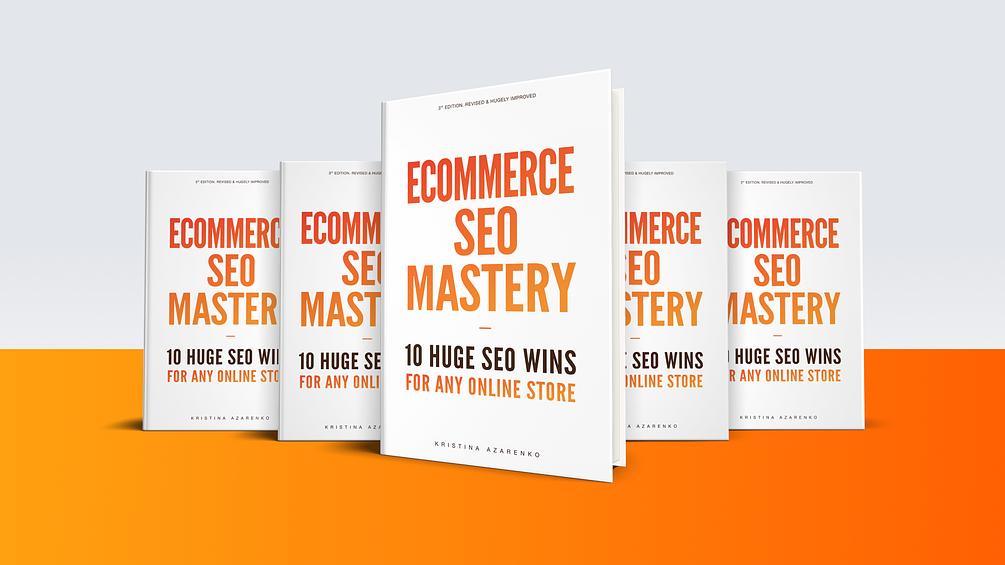 Ecommerce SEO Mastery